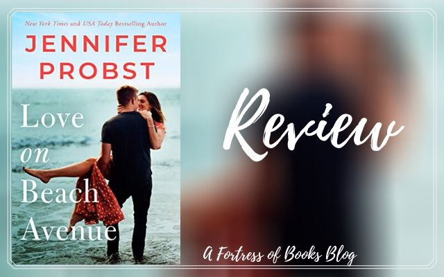 Review: Love on Beach Avenue by Jennifer Probst