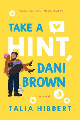 ARC Review: Take A Hint, Dani Brown by Talia Hibbert