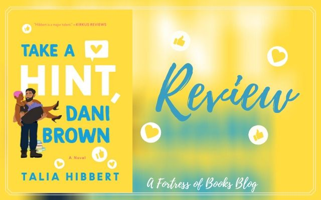 ARC Review: Take A Hint, Dani Brown by Talia Hibbert