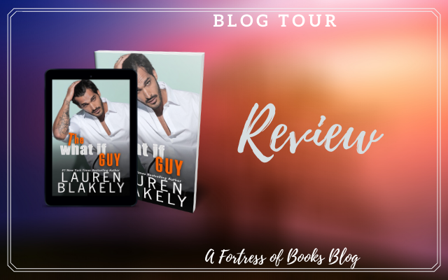 Review: The What If Guy by Lauren Blakely