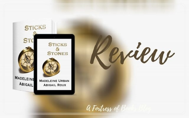 Review: Sticks & Stones by Abigail Roux and Madeline Urban