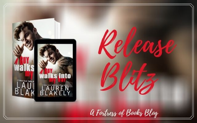 Release Blitz: A Guy Walks Into My Bar by Lauren Blakely