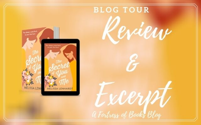 ✶Blog Tour✶ Review and Excerpt: The Secret of You and Me by Melissa Lenhardt