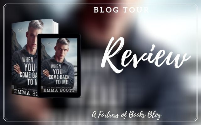 Review & Excerpt: When You Come Back To Me by Emma Scott