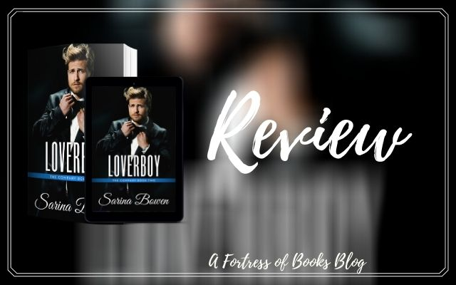 Review: Loverboy by Sarina Bowen